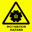 Motivation Hazard Warning