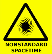 Nonstandard Spacetime Warning